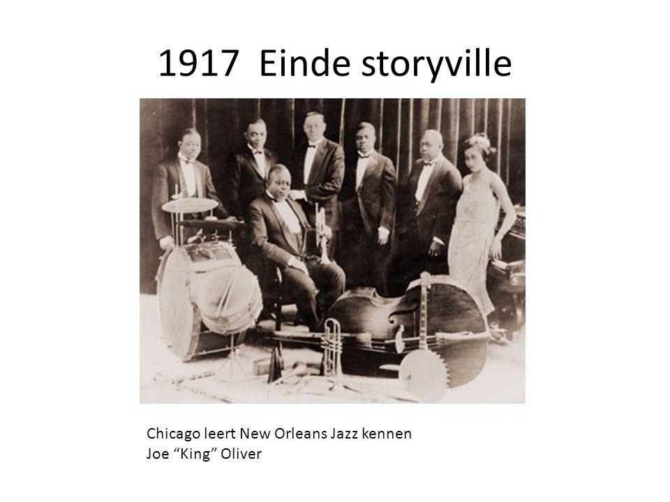 1917 Einde storyville Chicago leert New Orleans Jazz kennen Joe King Oliver