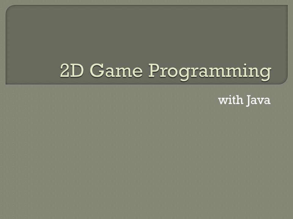  Java is te traag voor games  Swing is traag  Java heeft Memory Leaks  Java is té High-level