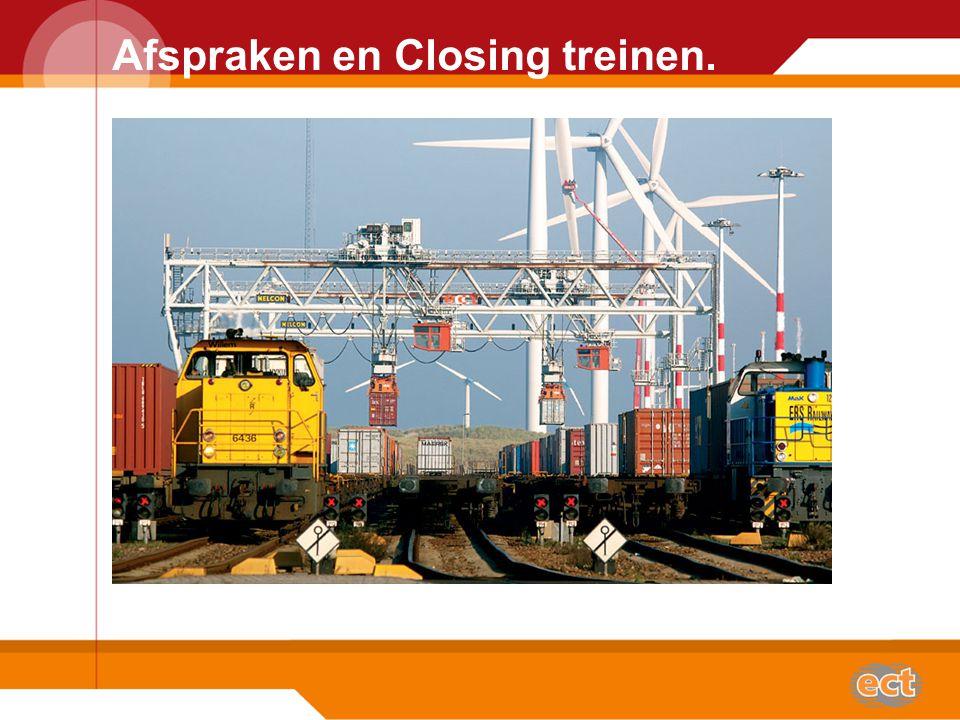 Afspraken en Closing treinen.