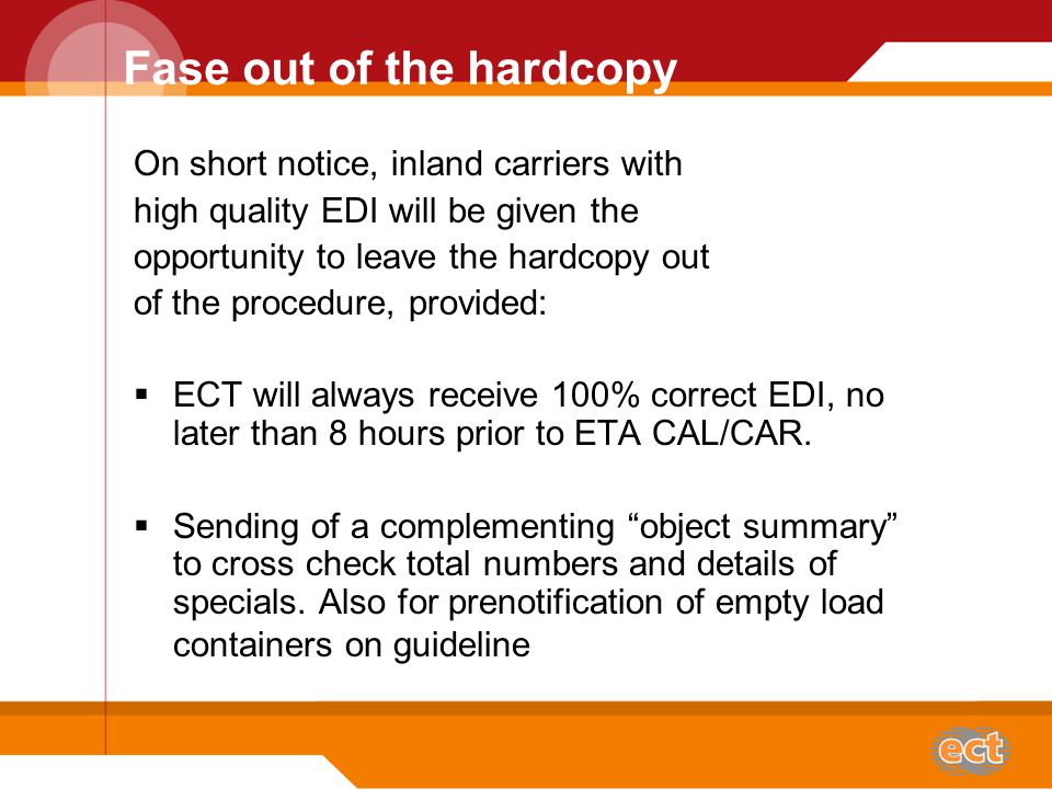 Rules around the use of EDI  Send EDI once in one time.