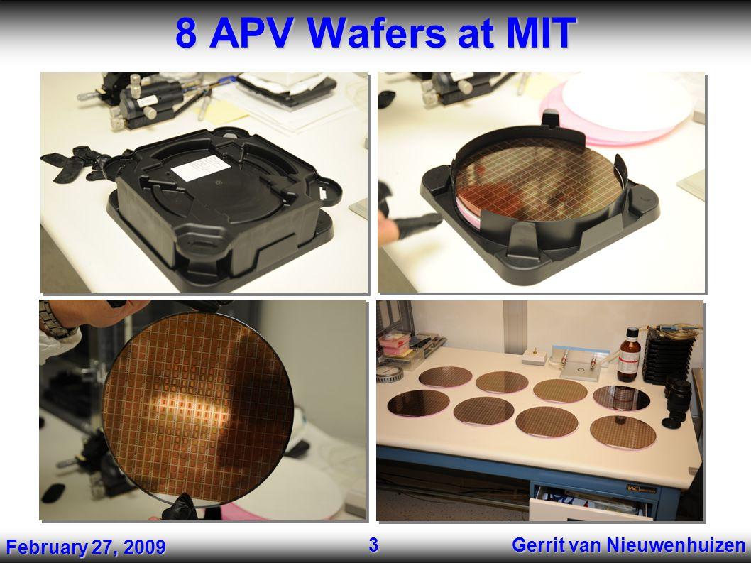 8 APV Wafers at MIT Gerrit van Nieuwenhuizen 3 February 27, 2009