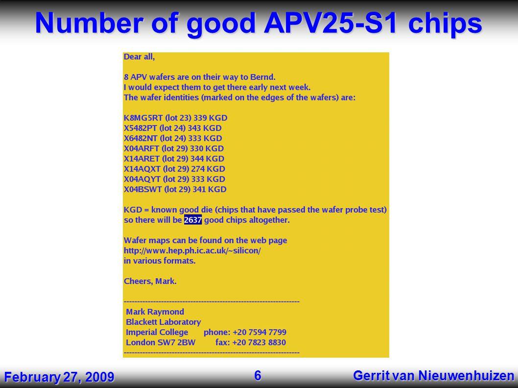 Number of good APV25-S1 chips Gerrit van Nieuwenhuizen 6 February 27, 2009