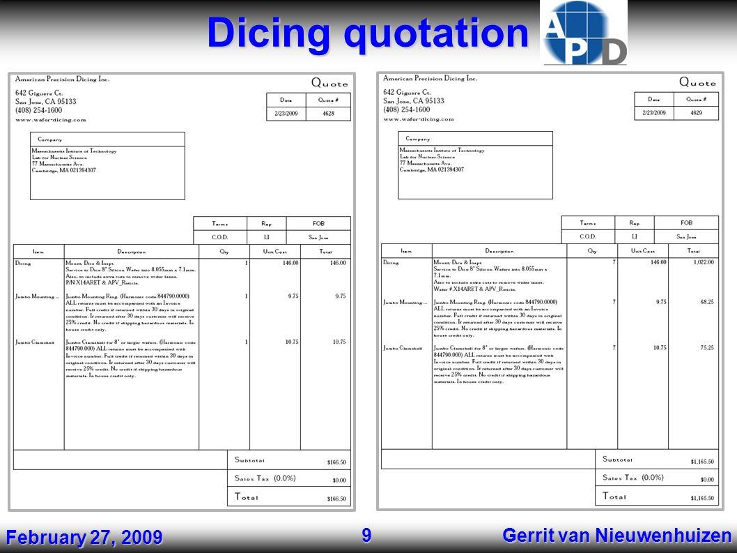 Dicing quotation Gerrit van Nieuwenhuizen 9 February 27, 2009