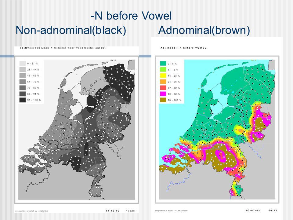 -N before Vowel Non-adnominal(black) Adnominal(brown) Ten onder?