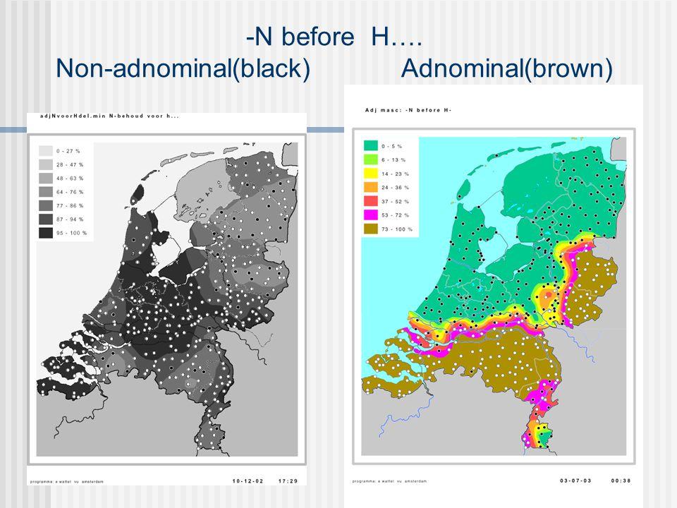 -N before H…. Non-adnominal(black) Adnominal(brown)