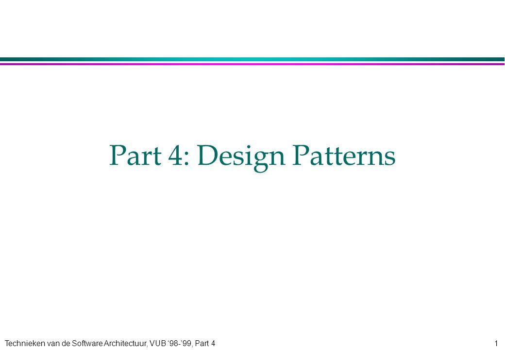 Technieken van de Software Architectuur, VUB '98-'99, Part 432 FlattenedStorage Bridge: FlattenedStorage DomainObject Contract SalesContractPurchaseContract StorageObject BasicStorage ContractStorage date:String date (s:String)...