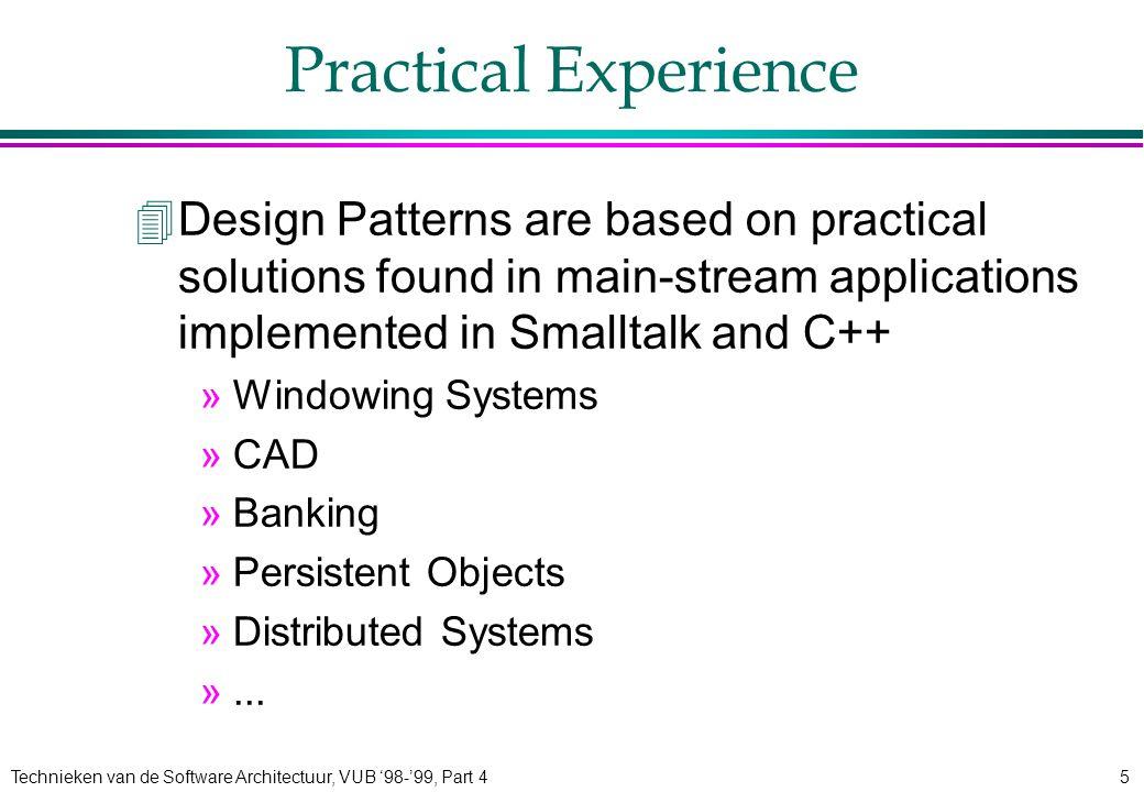 Technieken van de Software Architectuur, VUB '98-'99, Part 426 Bridge: Consequences 4Decoupling interface and implementation 4Improved extensibility 4Hiding implementation details from clients
