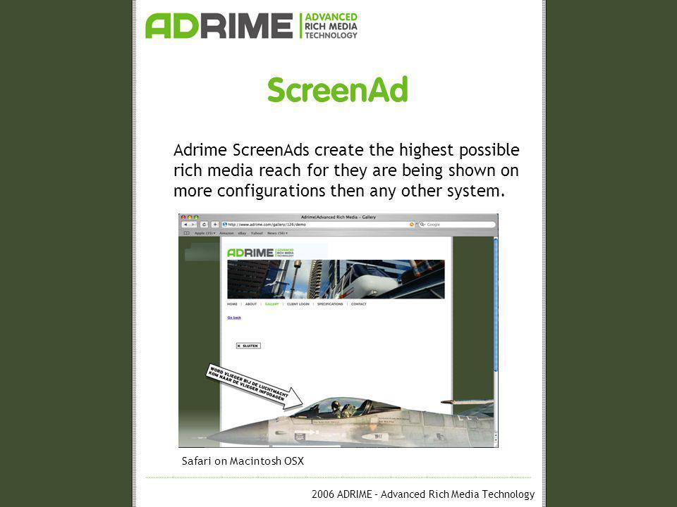 2006 ADRIME – Advanced Rich Media Technology ScreenAd Operation ScreenAd One-Tag © system Ad-serving Adrime Components