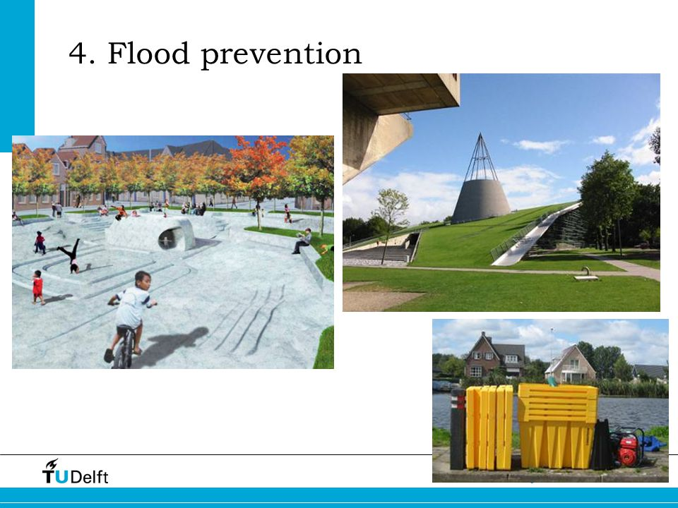 5 Challenge the future 4. Flood prevention