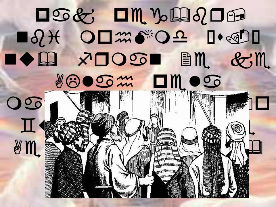 pak peg&br, nbi mohMmd •s.– nu& frman 2e ke ALlah pela ma8s9i Ae4lo b0o `u= 9yo 2e ke Ae tene jNntma& da`l kr=e.