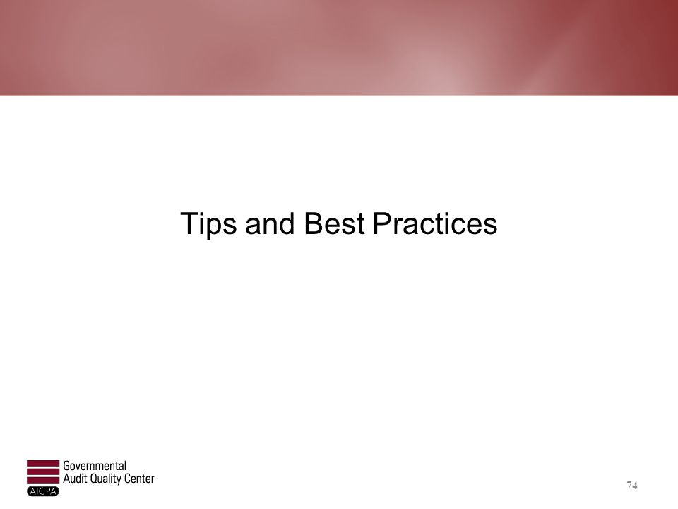 Tips and Best Practices 74