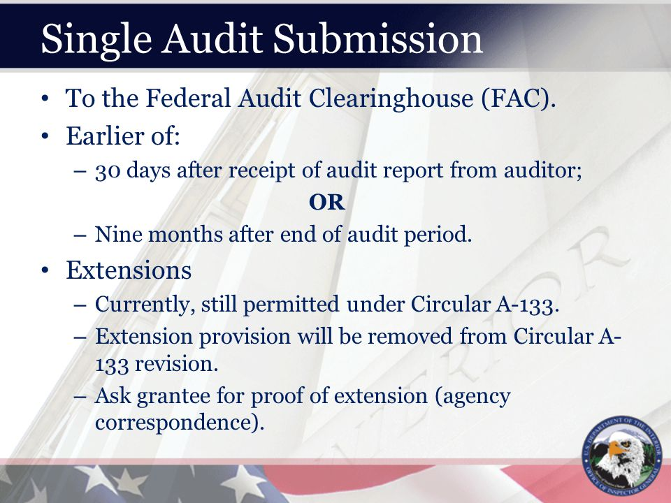 Single Audit Submission To the Federal Audit Clearinghouse (FAC).