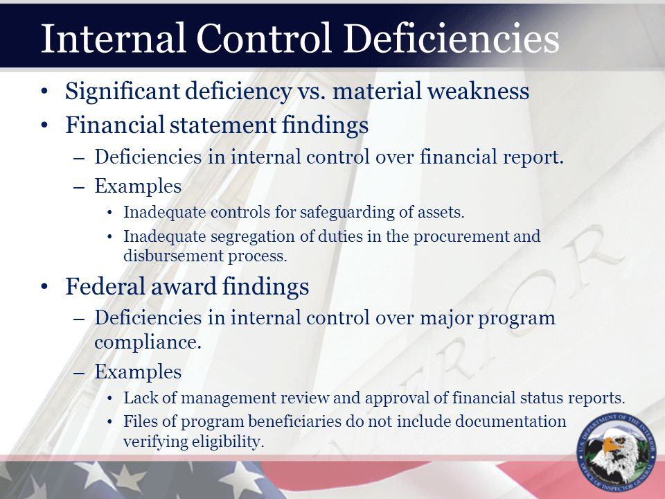 Internal Control Deficiencies Significant deficiency vs.