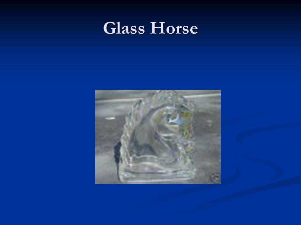 Glass Horse