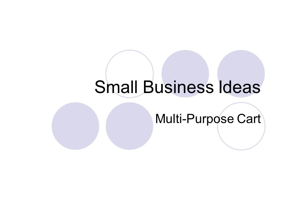 Small Business Ideas Multi-Purpose Cart