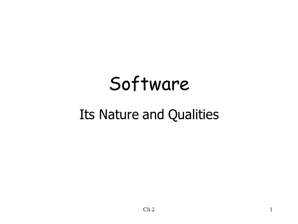 Ch.21 Software Its Nature and Qualities