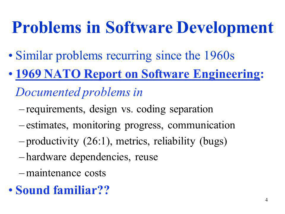 5 Proposed Solutions Many attempts –IBM-style software engineering (1960s, 1970s) –Japanese software factories (1970s, 1980s – stable teams, standard process & tools, reuse) –SEI Capabilities Maturity Model (1980s to present) – Iterative and Agile methods (US, Europe) No one process perfect for all projects –Variations: business models, customer requirements, application domain, competition, pace of change, local culture??, etc.
