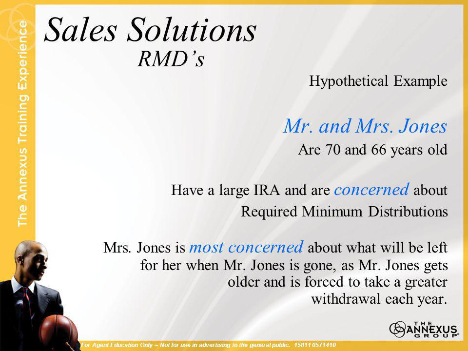 Sales Solutions RMD's Hypothetical Example Mr. and Mrs.