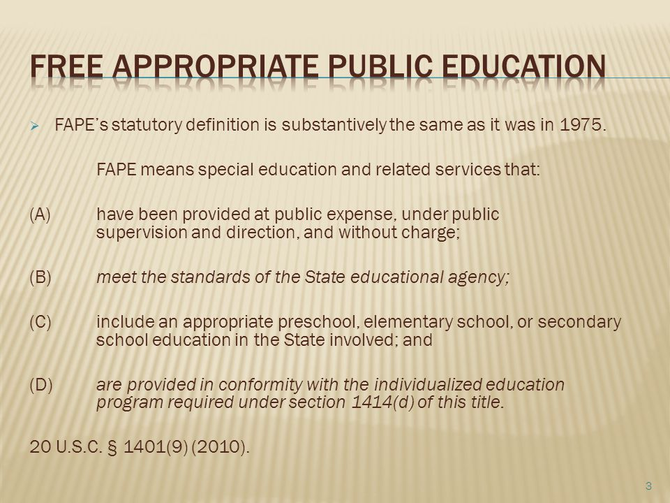  FAPE's statutory definition is substantively the same as it was in 1975.