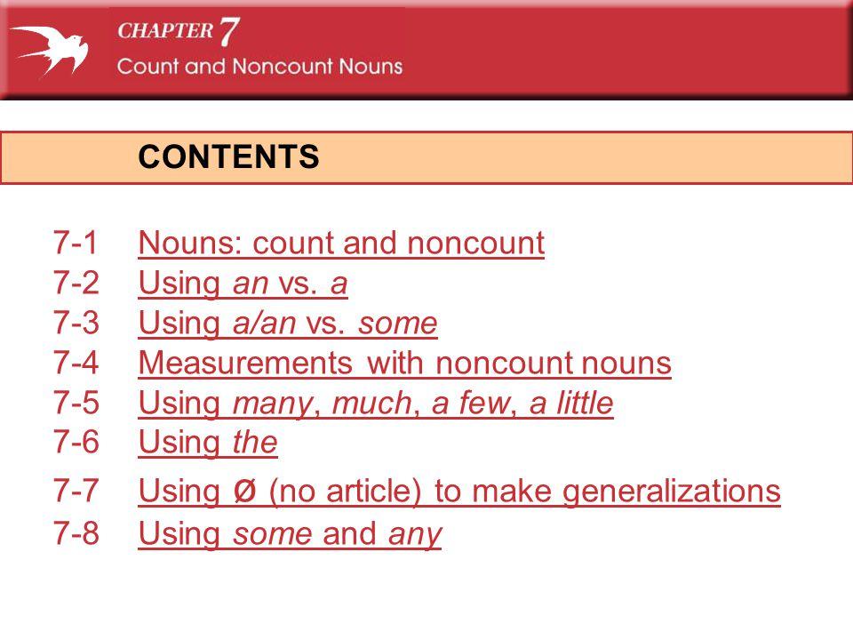 33 PLURAL COUNT noun NONCOUNT noun PLURAL COUNT noun NONCOUNT noun (a) I don't have many bracelets.