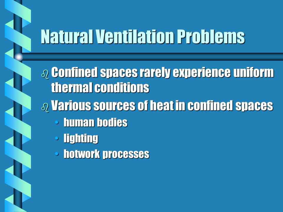 Ventilation Requirements b 29 CFR 1910.252 and 29 CFR 1926.353 require use of local exhaust ventilation or supplied air respiratory protection when performing hotwork using certain substances