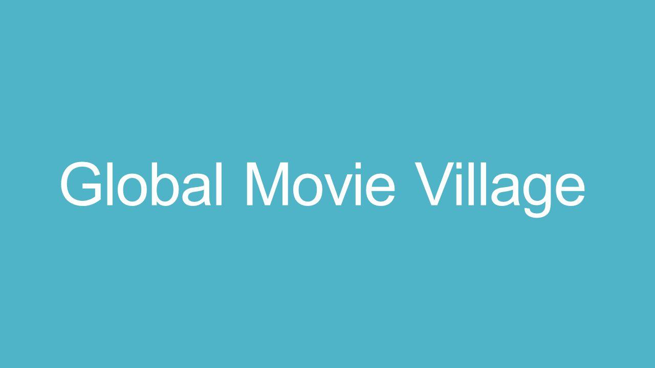 Global Movie Village