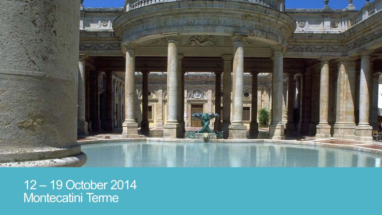 12 – 19 October 2014 Montecatini Terme