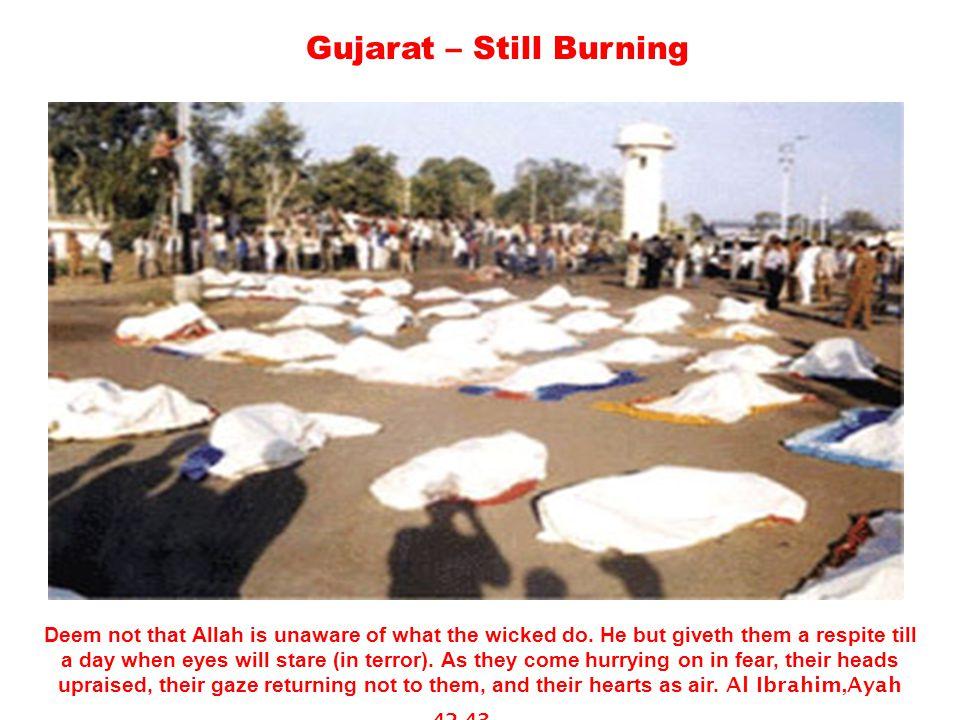 Gujarat – Still Burning Martyred waiting for Allah's justice…
