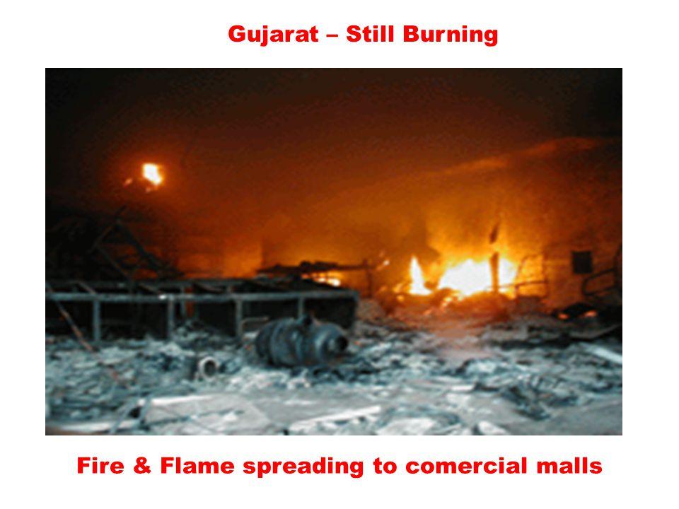 Gujarat – Still Burning Fire & Flame spreading to comercial malls