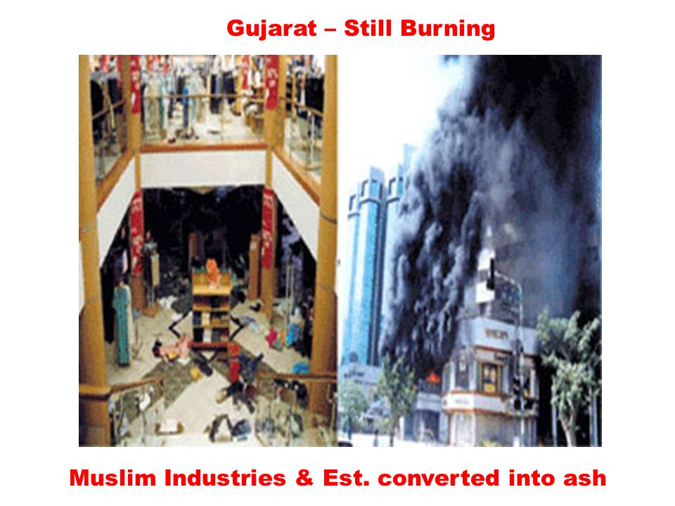 Gujarat – Still Burning Muslim Industries & Est. converted into ash