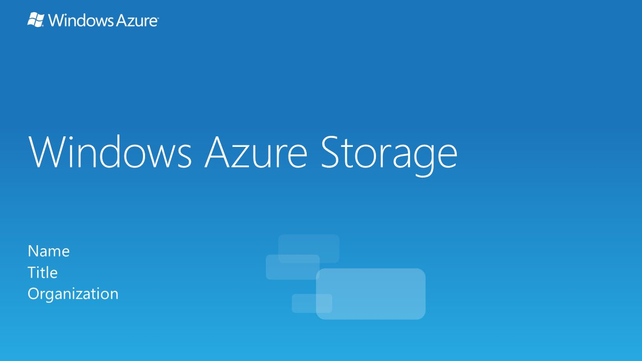 Windows Azure Storage Name Title Organization