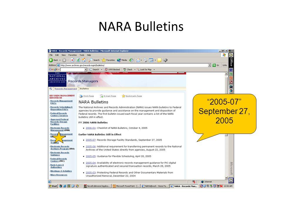 "NARA Bulletins ""2005-07"" September 27, 2005"