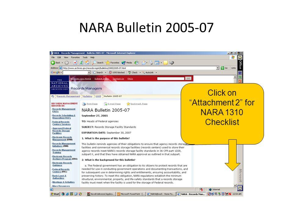 "NARA Bulletin 2005-07 Click on ""Attachment 2"" for NARA 1310 Checklist"