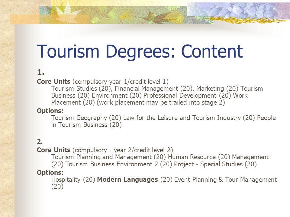Tourism Degrees: Content 1.