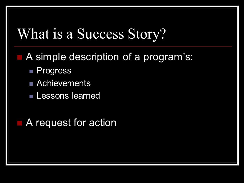 What is a Success Story.