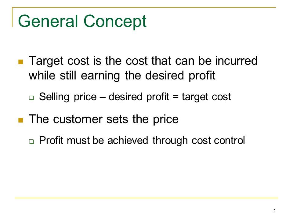 23 Achieving the Target Cost