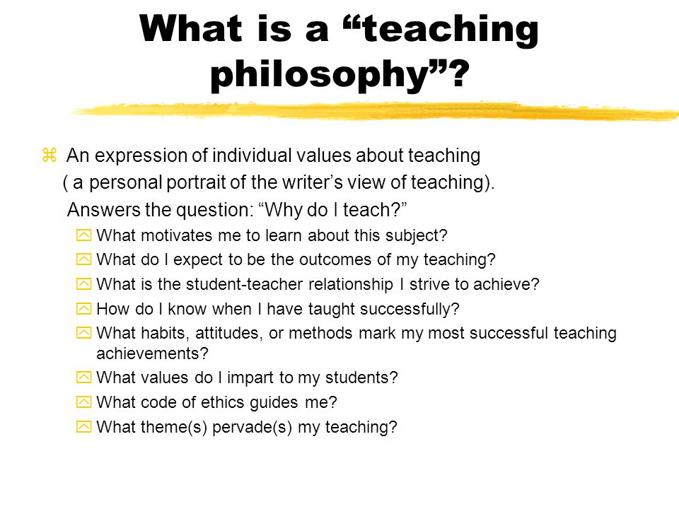 What is a teaching philosophy .