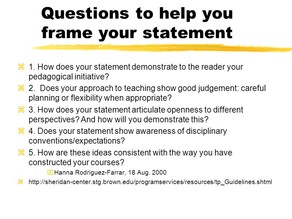 Questions to help you frame your statement z1.