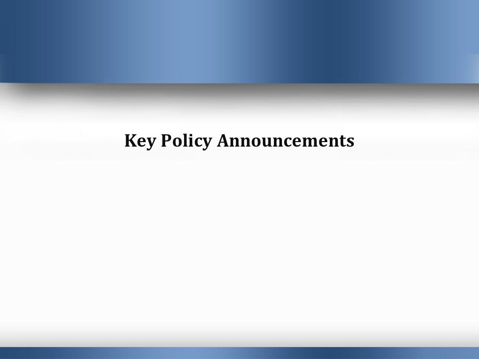 Key Policy Announcements