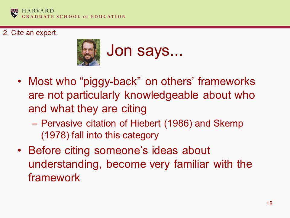 """18 Jon says... Most who """"piggy-back"""" on others' frameworks are not particularly knowledgeable about who and what they are citing –Pervasive citation o"""