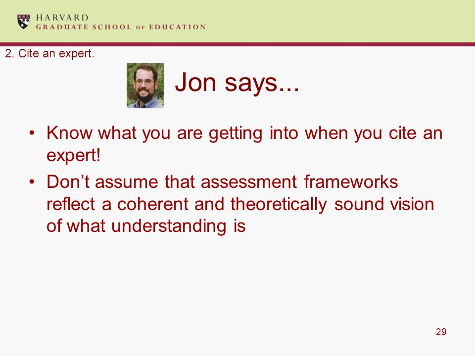 29 Jon says... Know what you are getting into when you cite an expert.