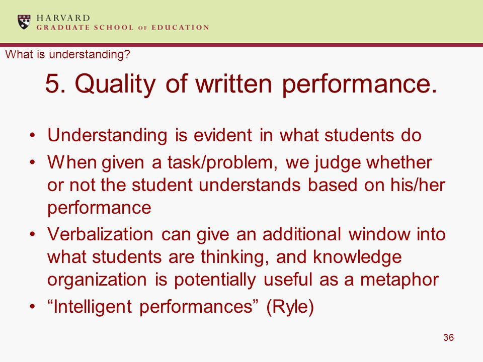 36 5. Quality of written performance.