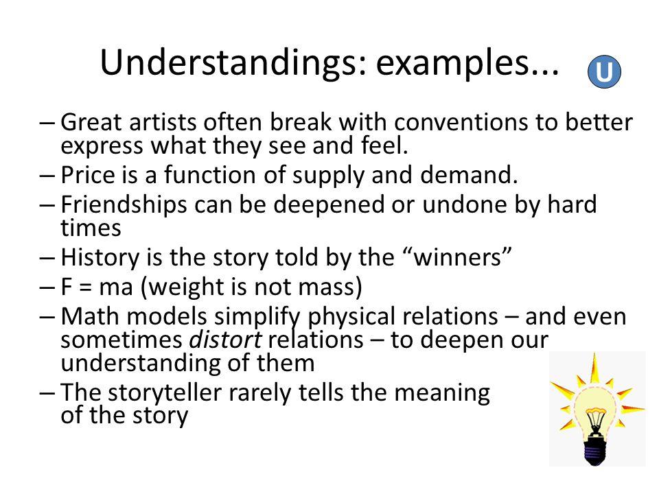 Understandings: examples...