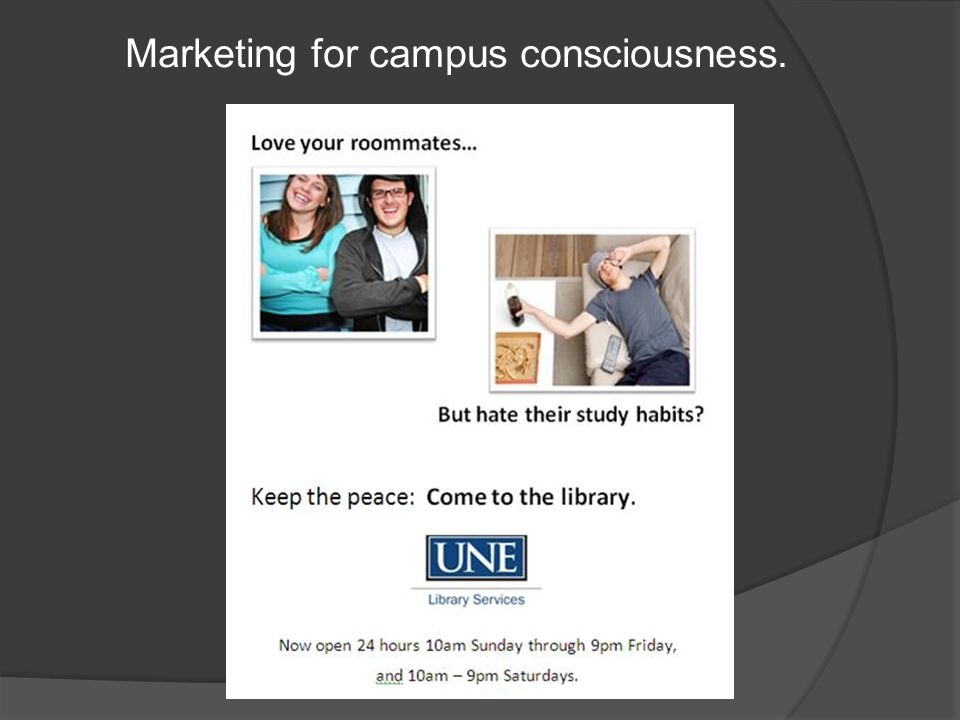 Marketing for campus consciousness.