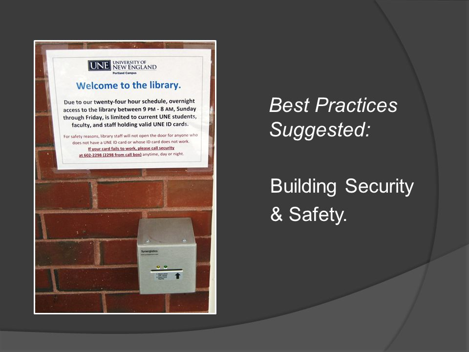 Best Practices Suggested: Building Security & Safety.