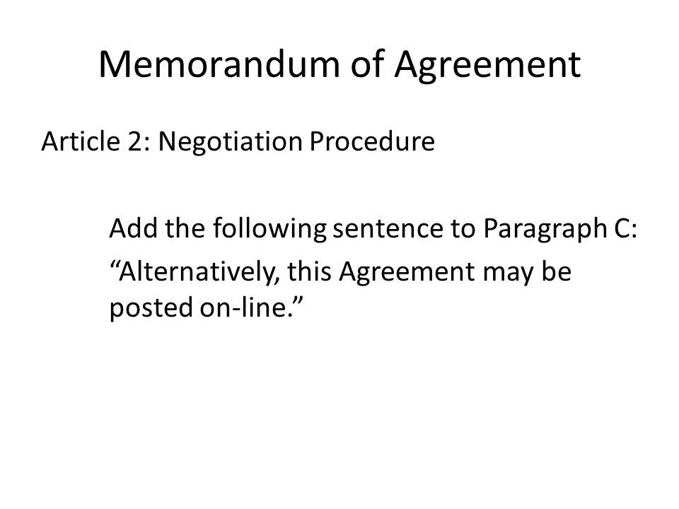 Memorandum of Agreement Article 11: Class Size -- Add the following: 1.
