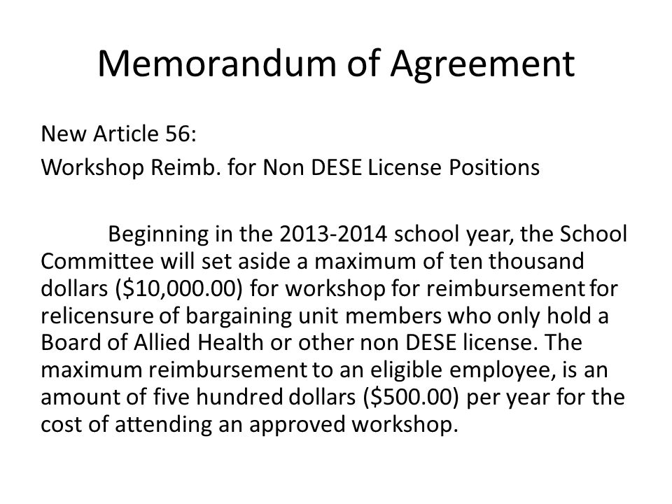 Memorandum of Agreement New Article 56: Workshop Reimb.