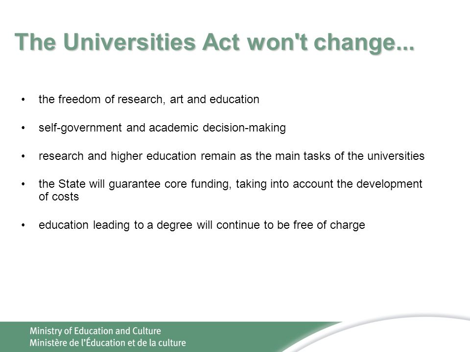 The Universities Act won t change...