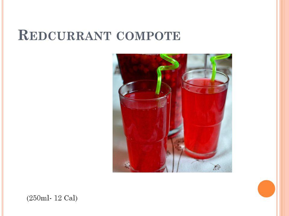 R EDCURRANT COMPOTE (250ml- 12 Cal)