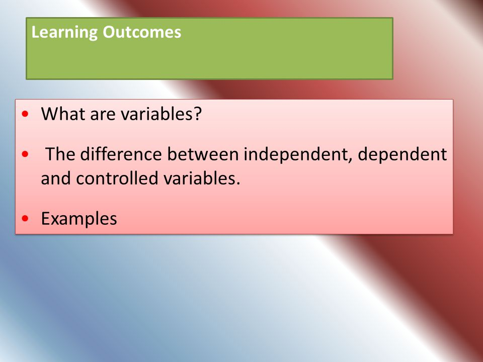 What are variables? The difference between independent, dependent and controlled variables. Examples What are variables? The difference between indepe